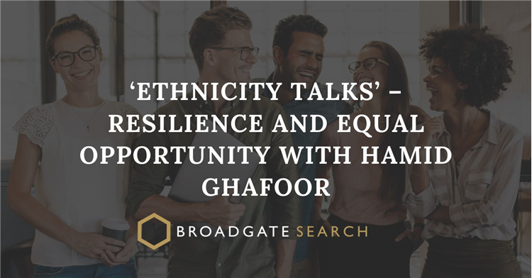 Podcast #10 - Episode 10 – 'Ethnicity Talks' – Resilience and Equal Opportunity with Hamid Ghafoor