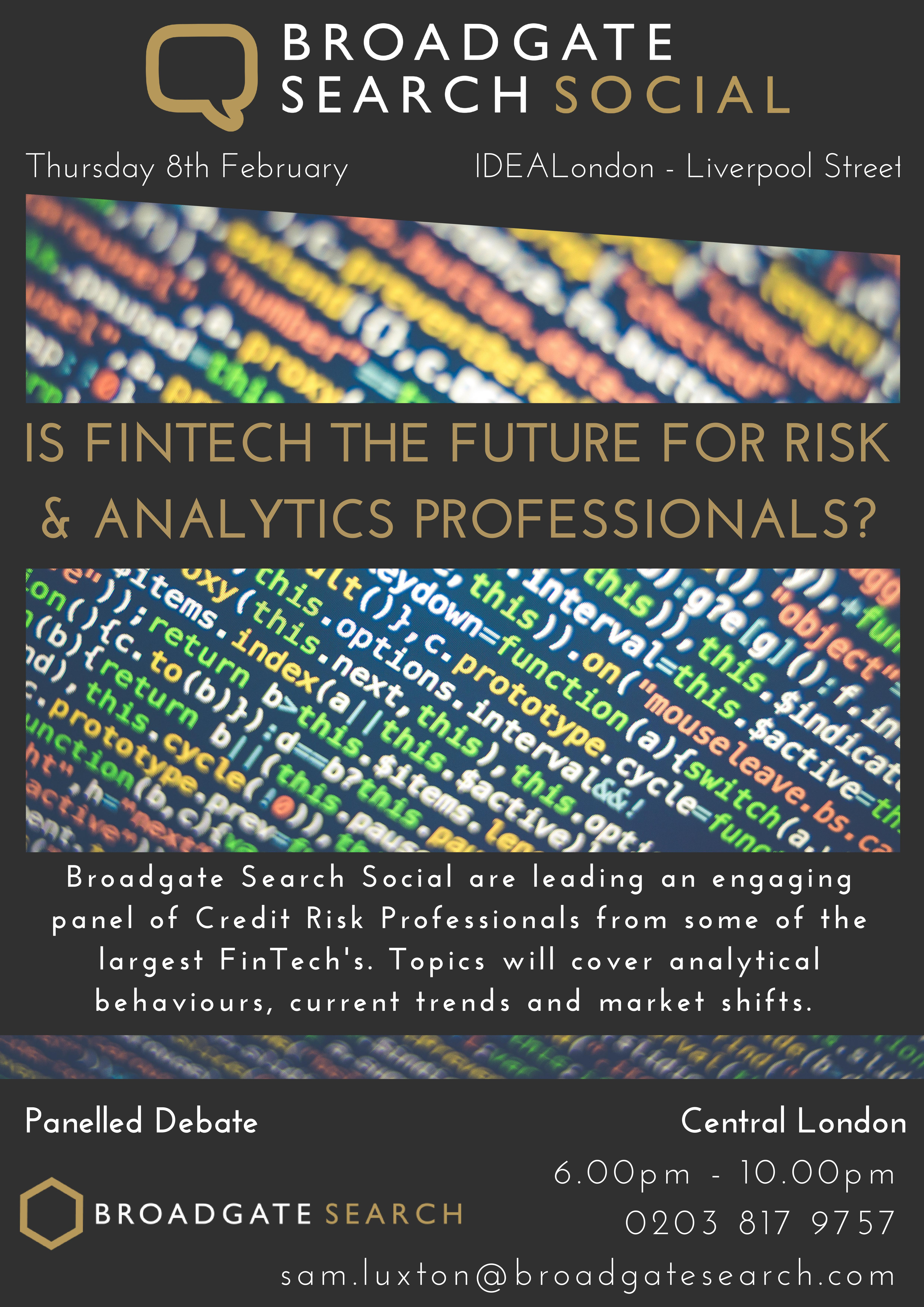 Broadgate Search Social - Is Fintech the Future for Risk and Analytical Professionals Panel Discussion